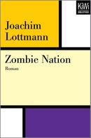 Joachim Lottmann: Zombie Nation ★