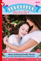 Ingrid Raden: Mami Bestseller 20 – Familienroman ★★★