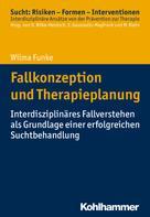 Wilma Funke: Fallkonzeption und Therapieplanung