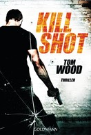 Tom Wood: Kill Shot ★★★★