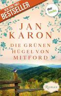 Jan Karon: Die grünen Hügel von Mitford - Die Mitford-Saga: Band 3 ★★★★