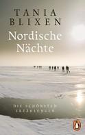 Tania Blixen: Nordische Nächte ★★★★