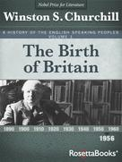 Winston S. Churchill: A History of the English-Speaking Peoples Vol. 1