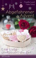 Angelika Lauriel: Abgefahrener Advent ★★★★