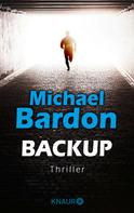 Michael Bardon: Backup ★★★