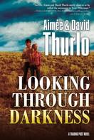 Aimée Thurlo: Looking Through Darkness