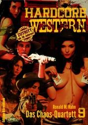 DAS CHAOS-QUARTETT - Hardcore-Western, Band 9