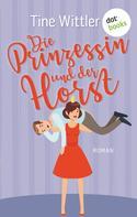 Tine Wittler: Die Prinzessin und der Horst ★★