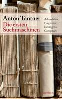 Anton Tantner: Die ersten Suchmaschinen