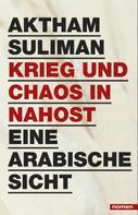 Aktham Suliman: Krieg und Chaos in Nahost