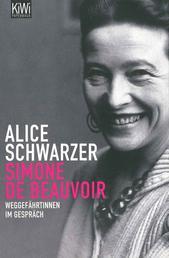 Simone de Beauvoir - Weggefährtinnen im Gespräch