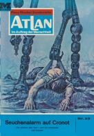 H. G. Ewers: Atlan 23: Seuchenalarm auf Cronot ★★★★★
