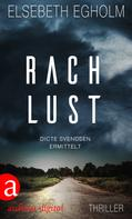 Elsebeth Egholm: Rachlust ★★★★