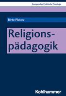 Birte Platow: Religionspädagogik