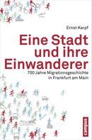 Ernst Karpf: Eine Stadt und ihre Einwanderer ★