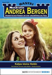 Notärztin Andrea Bergen - Folge 1292 - Katjas kleine Heldin