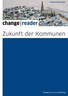 Bertelsmann Stiftung: Zukunft der Kommunen