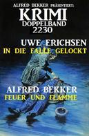 Alfred Bekker: Krimi Doppelband 2230