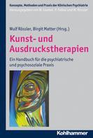 Wulf Rössler: Kunst- und Ausdruckstherapien