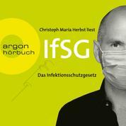 Infektionsschutzgesetz (IfSG) (Ungekürzte Lesung)