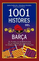 Adrià Soldevila i Abraham Giraldés: 1001 històries del Barça