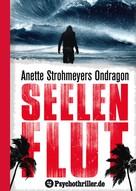Anette Strohmeyer: Ondragon 4: Seelenflut ★★★★