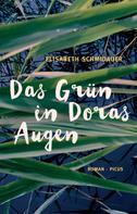 Elisabeth Schmidauer: Das Grün in Doras Augen ★★★