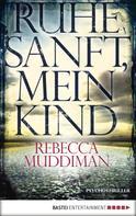 Rebecca Muddiman: Ruhe sanft, mein Kind ★★★★
