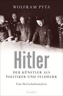 Wolfram Pyta: Hitler ★★★
