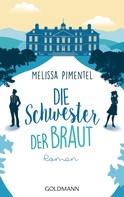 Melissa Pimentel: Die Schwester der Braut ★★★★