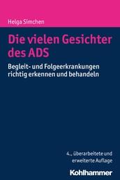 Die vielen Gesichter des ADS - Begleit- und Folgeerkrankungen richtig erkennen und behandeln