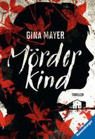 Gina Mayer: Mörderkind ★★★★