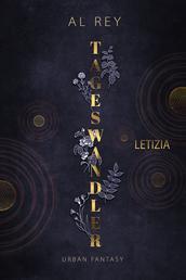 Tageswandler 3: Letizia