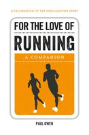 Paul Owen: For the Love of Running