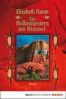 Elizabeth Haran: Ein Hoffnungsstern am Himmel ★★★★★