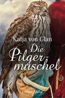 Katja von Glan: Die Pilgermuschel ★★★★