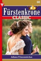 Karola von Wolffhausen: Fürstenkrone Classic 60 – Adelsroman