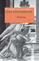 Cees Nooteboom: Perdido el paraíso