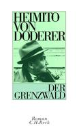 Heimito Doderer: Der Grenzwald ★★★★