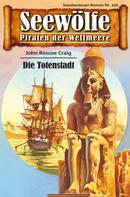 John Roscoe Craig: Seewölfe - Piraten der Weltmeere 256 ★★★★★