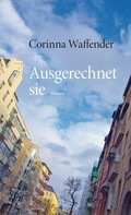 Corinna Waffender: Ausgerechnet sie ★★★★