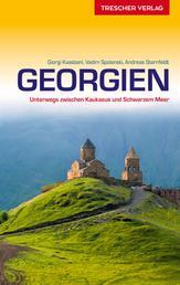 Reiseführer Georgien - Unterwegs zwischen Kaukasus und Schwarzem Meer