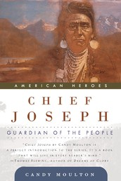 Chief Joseph - Guardian of the People