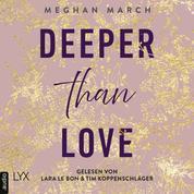 Deeper than Love - Richer-than-Sin-Reihe, Band 2 (Ungekürzt)