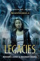 Mercedes Lackey: Shadow Grail #1: Legacies ★★★
