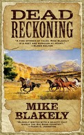 Mike Blakely: Dead Reckoning