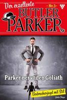 Günter Dönges: Der exzellente Butler Parker 3 – Kriminalroman ★★★