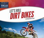 Dirt Bikes (Unabridged)