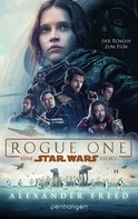 Alexander Freed: Star Wars™ - Rogue One ★★★★