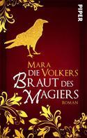 Mara Volkers: Die Braut des Magiers ★★★★